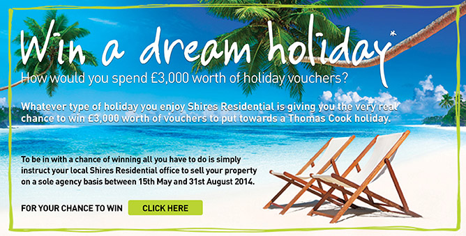 Shires Residential Win a Dream Holiday Campaign
